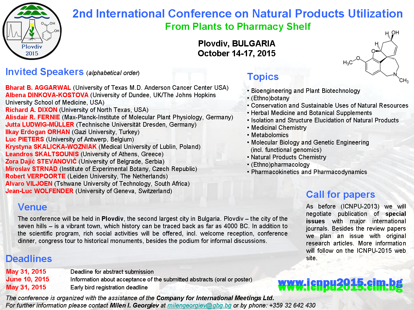 2nd International Conference on Natural Products Utilization: from Plant to Pharmacy Shelf (ICNPU 2015) first circular.